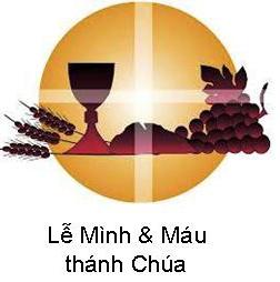 Suy Niệm Tin Mừng Lễ Mình Máu Thánh Chúa ABC Bài 251-300 Mầu Nhiệm Tình Yêu
