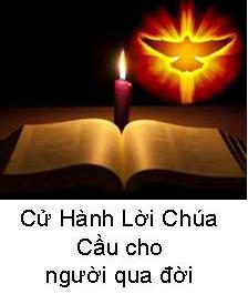 CỬ HÀNH LỜI CHÚA - CẦU CHO NGƯỜI QUA ĐỜI